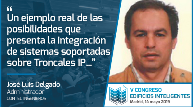 Entrevista a José Luis Delgado de Contel Ingenieros