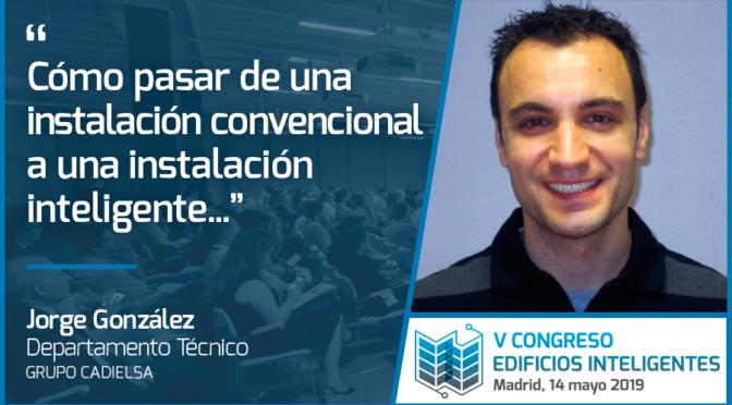 Entrevista a Jorge González de Grupo Cadielsa